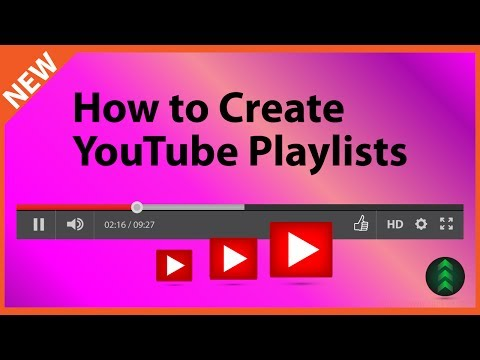 How to Create a YouTube Playlist 2017