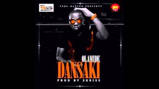 Olamide - Dansaki (Prod. 2Kriss) (OFFICIAL AUDIO 2014)