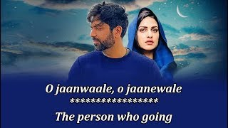 O Jaanwaale Lyrics English Translation, Akhil Sachdeva