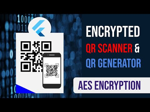 Encrypted QR Generator and QR Scanner in Flutter | AES Encryption | Flutter QR Encryption