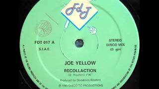 Joe Yellow - Recollection (Extended Version HQ Audio) 1985