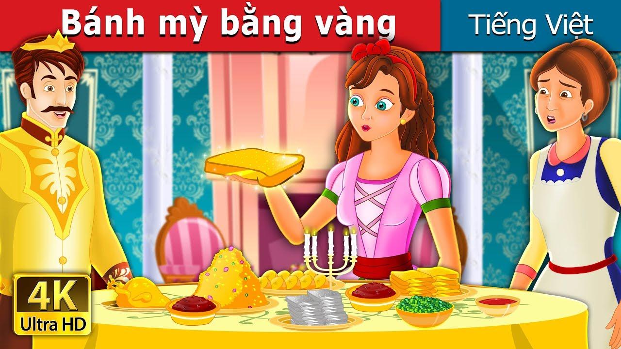 Bánh mỳ bằng vàng | The Golden Bread Story in Vietnam | Truyện cổ tích việt nam