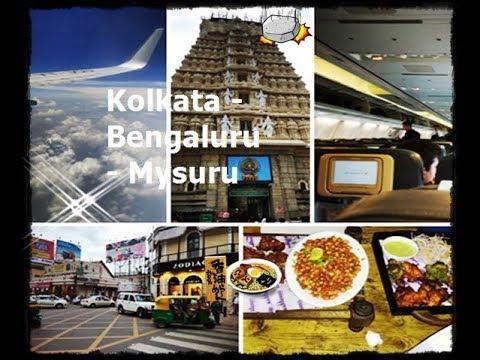 Kolkata - Bangalore - Mysore full trip tour view HD. Latest Vlog-1 INDIA