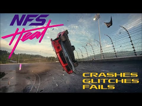 NFS Heat -  Crashes, Glitches, and Fails Compilation #1