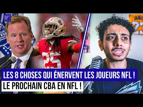 LES 8 CHOSES QUI ÉNERVENT LES JOUEURS NFL : LE PROCHAIN CBA EN NFL !