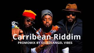 Carribean Riddim Mix (Full) Feat. Luciano, Morgan Heritage, Anthony B (April Refix 2018)