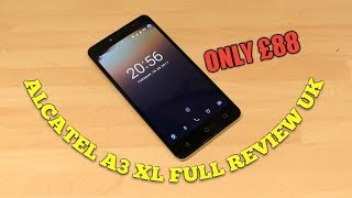 Alcatel A3 XL full review UK
