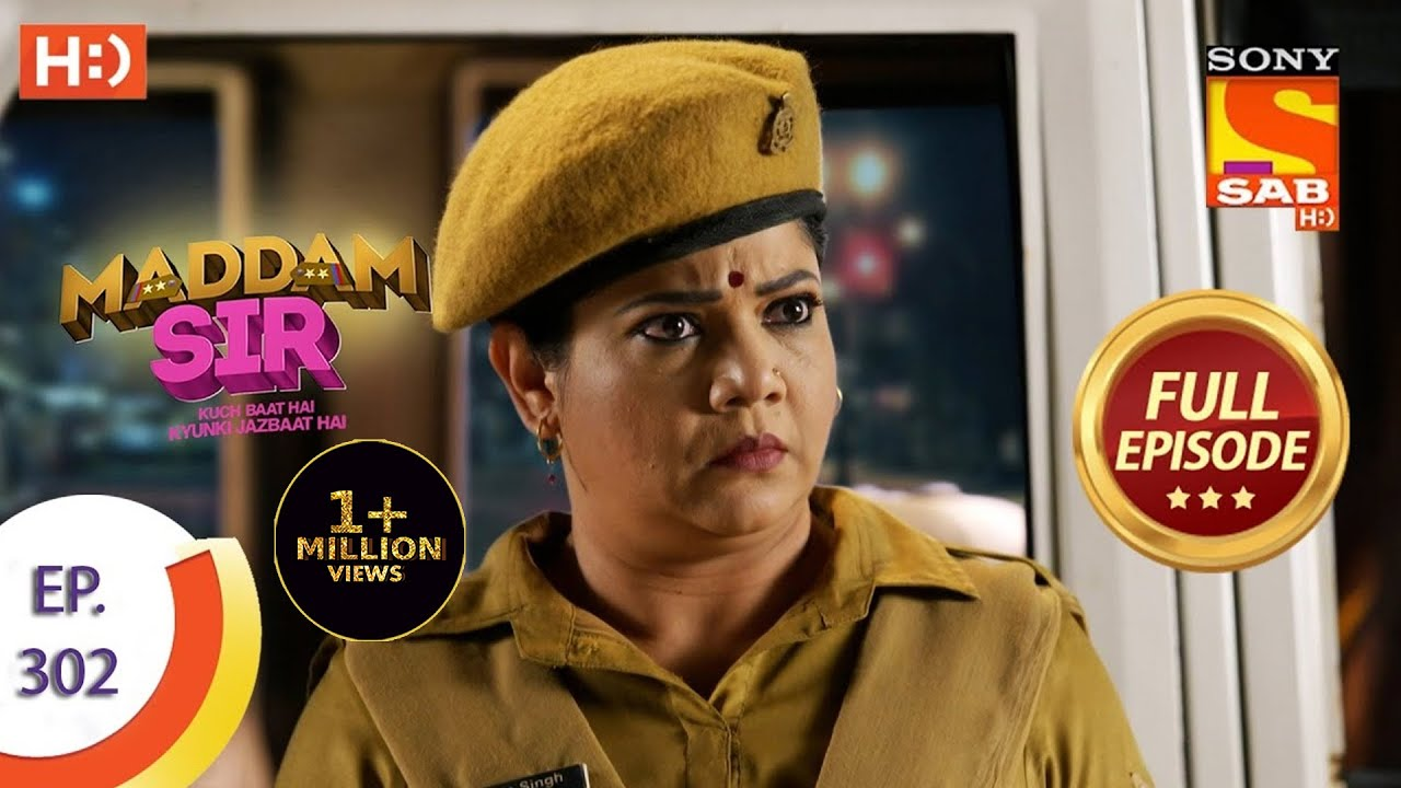 Download Maddam Sir - मैड्डम सर -  Ep 302 - Full Episode - 22nd September  2021