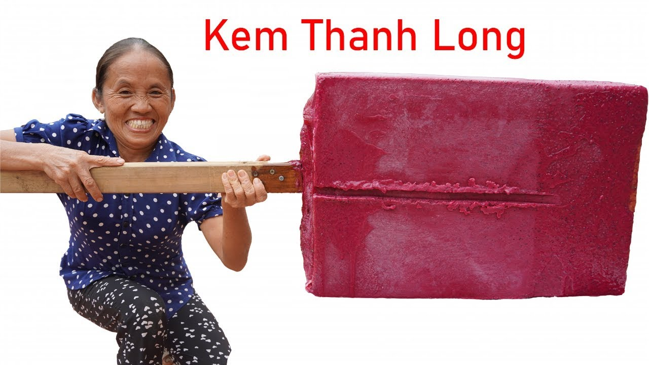 Bà Tân Vlog - Làm Que Kem Thanh Long Ruột Đỏ Siêu To Khổng Lồ