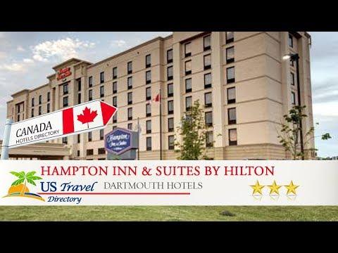 Hampton Inn & Suites By Hilton Dartmouth - Halifax - Dartmouth Hotels, Canada