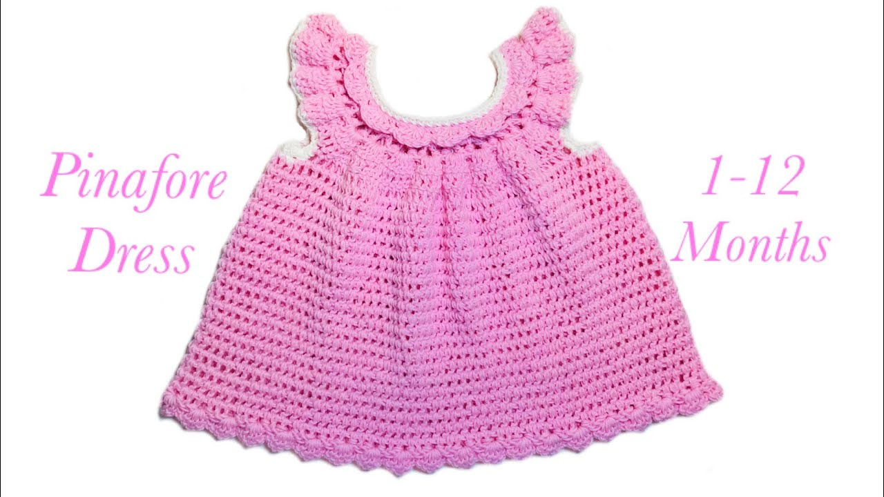 e80281e22 How to crochet a cute baby pinafore style little dress for 3-6 ...