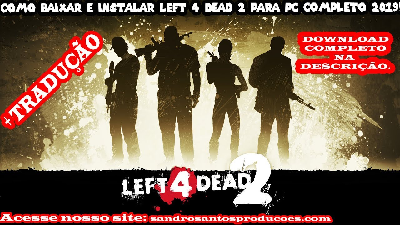 Win 10/8/7| how to download left 4 dead 2 full version for free on.