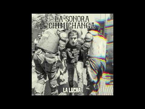 El viaje - La Sonora Chimichanga / La Lucha
