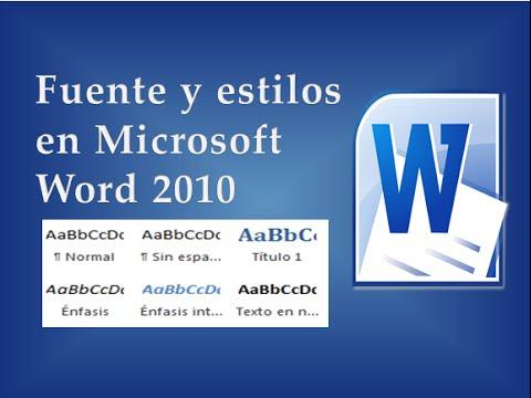 estilos y fuente en word 2010 :Tipo de letra,tamaño,color,Mayúscula,estilos creados