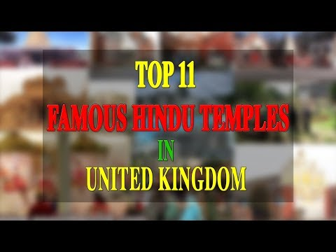 TOP 11 FAMOUS HINDU TEMPLES IN UNITED KINGDOM