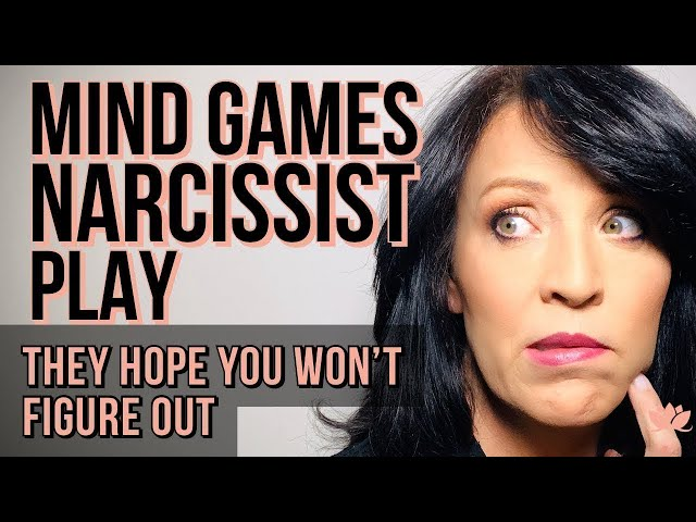 10 Mind Games Narcissists Play They Hope You Won't Figure Out/Lisa A Romano