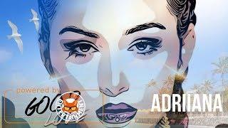 Adriiana Ft. Talis - Good Love (Remix) December 2017