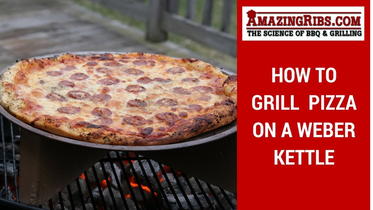 must watch how to grill pizza on a weber kettle youtube. Black Bedroom Furniture Sets. Home Design Ideas