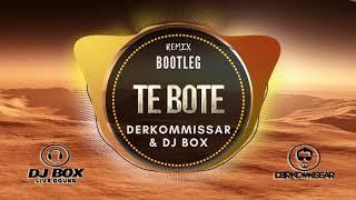 Te Bote Derkommissar Dj Box Bootleg Club Mix.mp3