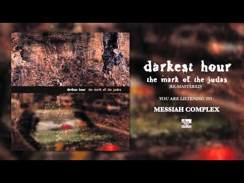 DARKEST HOUR - Messiah Complex (Re-Mastered)