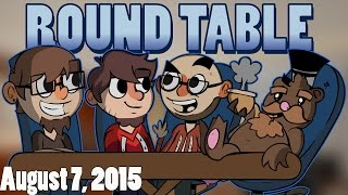 The Roundtable Podcast - 8/7/2015 - Episode 14 [Guest: GassyMexican]