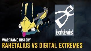 Rahetalius vs Digital Extremes - Warframe History (Warframe)