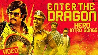 Enter the Dragon - Hero Intro Songs | Tamil Video Songs | Video Jukebox