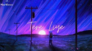 Tere Liye - Abdullah Qureshi [LYRICS]