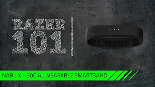 Razer 101 | Nabu X - Social Wearable Smartband