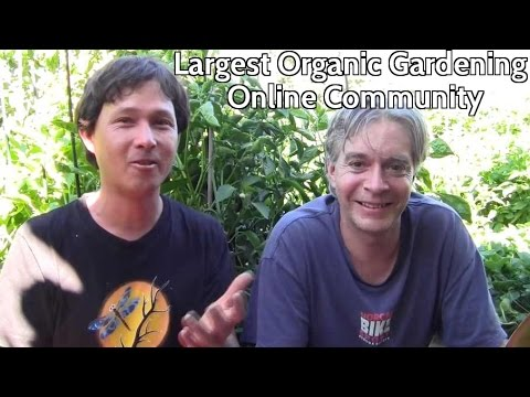 Learn about the Largest Online Organic Gardening Community: You