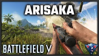 THE ARISAKA IS KING || Battlefield V - War in the Pacific Gameplay