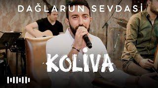 Koliva- Dağlarun Sevdasi (Karadeniz Akustik Şarkıları)