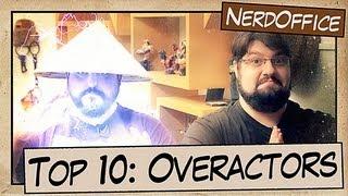 Top 10: Overactors