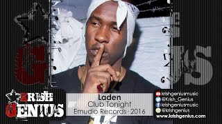 Laden - Club Tonight [Firefly Riddim] June 2016