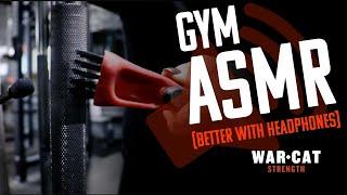 ASMR at WARCAT Strength Gym