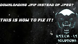 How to fix JPEG downloading as JFIF