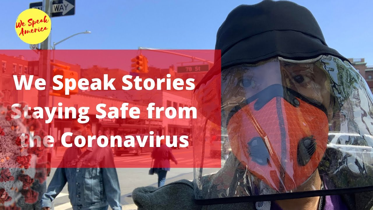 We Speak Stories: Staying Safe from the Coronavirus