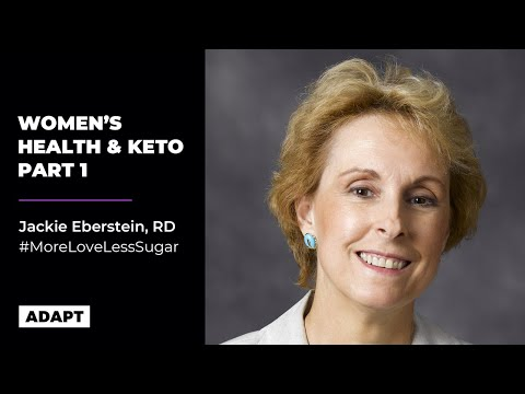 Women's Health And Keto Part 1 — Jackie Eberstein, RD [Assistant to Dr. Atkins]