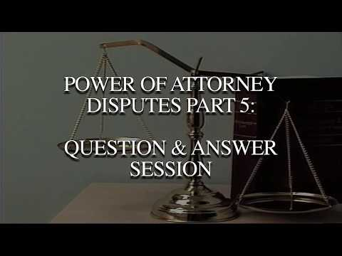 Power of Attorney Disputes (2017) - Closing Remarks