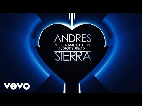Andres Sierra - In The Name of Love (10Digits Remix)