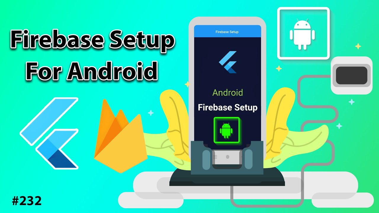 Firebase Setup For Android [2021] 1/3 | Android, iOS, Flutter Web