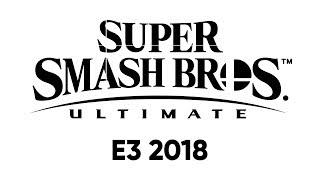 Super Smash Bros. Ultimate (Nintendo Direct: E3 2018)