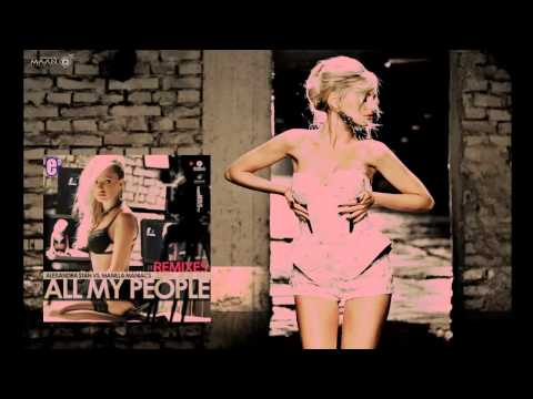 Alexandra Stan Vs Manilla Maniacs - All My People (Rudeejay Extended Remix) (Audio) HD