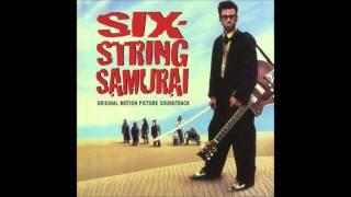 Six-String Samurai - My Love is Killing Me