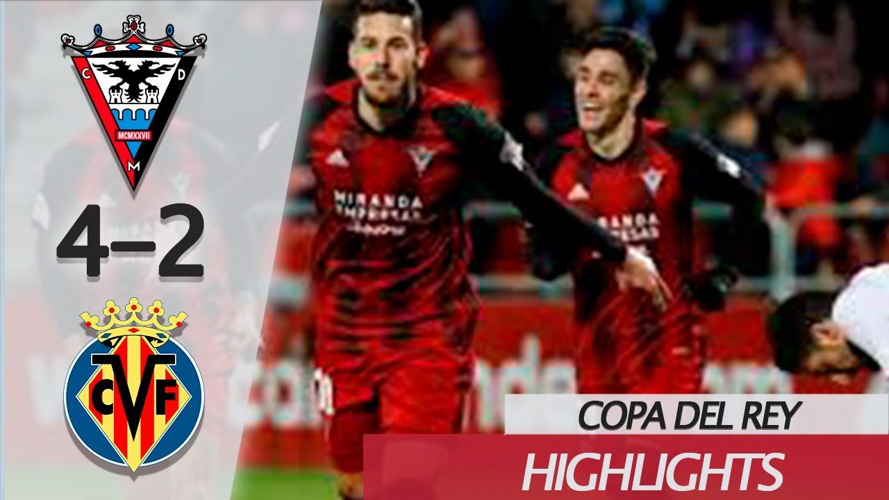Download Mirandes vs Villareal (4-2)   Cuartos de final   Copa del Rey