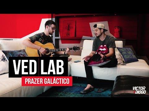 Victor & Diogo - Prazer Galáctico | VED LAB