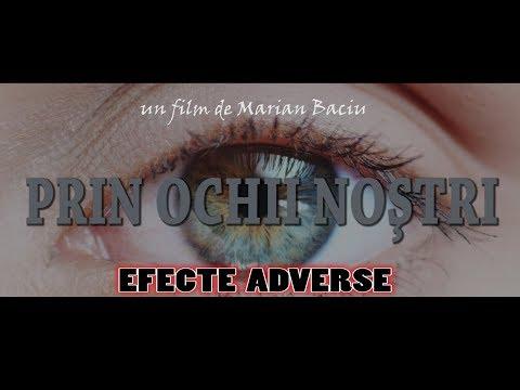 PRIN OCHII NOSTRI - EFECTE ADVERSE un film de Marian Baciu Partea IV (2017)