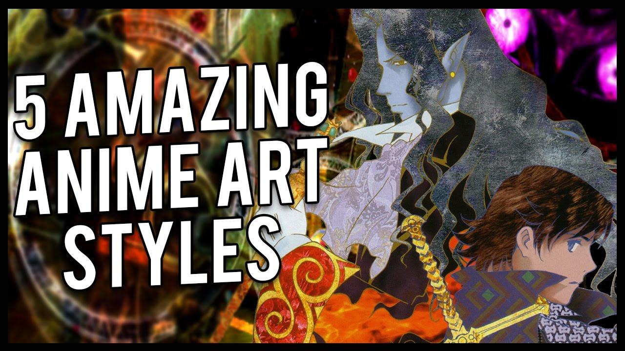 5 amazing anime art styles