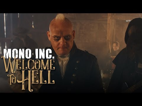 Mono Inc. - Welcome To Hell