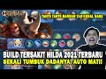SEKALI TUMBUK DADA LGSUNG MATI! BUILD HILDA TERSAKIT 2021 TERBARU BUILD TOP GLOBAL 1 HILDA